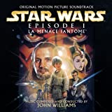 Star Wars Episode 1: La Menace fantôme: Original Motion Picture Soundtrack - French Version