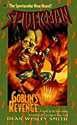 Spider-Man: Goblin's Revenge (Amazing Spider-Man) by Dean Wesley Smith (1998-11-30)