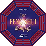 Der Feng Shui Kompass: Inkl. diamantgelagertem Kompass - Hedwig Seipel