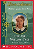 Image de Dear America: Like the Willow Tree