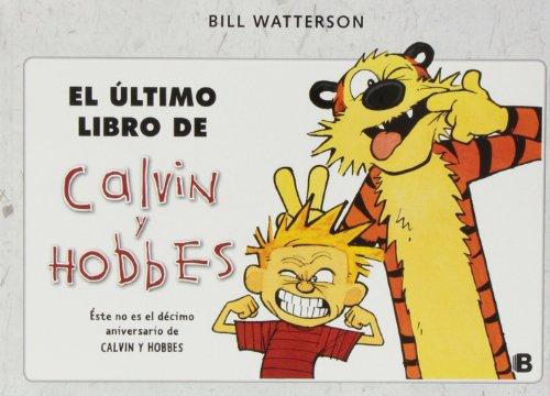 El último libro de Calvin & Hobbes: (Nueva edición)