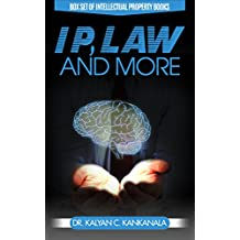IP, Law and More: Box Set of Intellectual Property Books (English Edition)