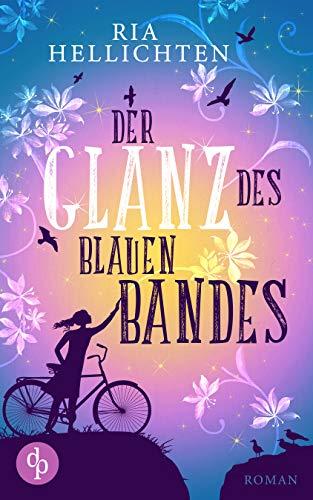 Buchseite und Rezensionen zu 'Der Glanz des blauen Bandes (Liebe)' von Ria Hellichten