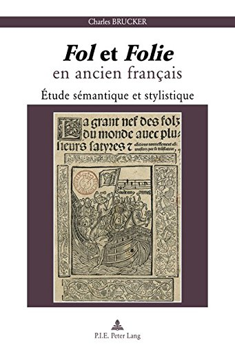 « Fol » et « Folie » en ancien français: Étude sémantique et stylistique