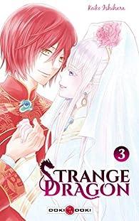 Strange Dragon, tome 3 par Keiko Ishihara
