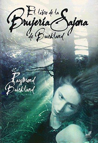 El libro de la brujería Sajona de Buckland
