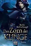 Der Zorn der Klinge: Roman (Fantasy. Bastei Lübbe Taschenbücher)