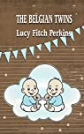 THE BELGIAN TWINS par Lucy Fitch Perkins