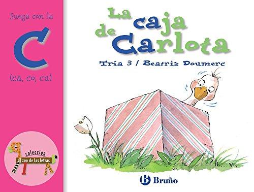 La caja de Carlota Juega con la c (ca, co, cu) editado por BruÑo