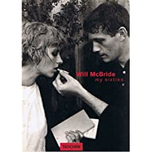 WILL MCBRIDE. My sixties, Edition trilingue français-english-deutsch