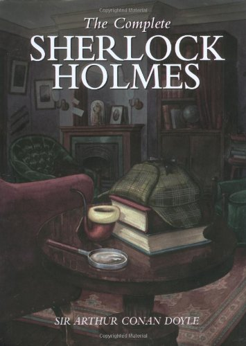 The Complete Sherlock Holmes -