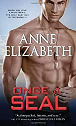 Once a SEAL (West Coast Navy SEALs) by Anne Elizabeth (2013-11-05)