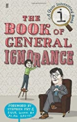 The Book of General Ignorance (A Quite Interesting Book) by John Lloyd (2006-10-05)