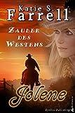 Jolene: Zauber des Westens (Die Dawsons 1)