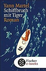 Schiffbruch mit Tiger: Roman (German Edition)
