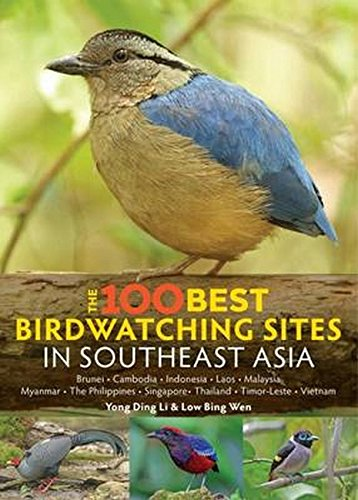 100 Best Bird Watching Sites in Southeast Asia por Yong Ding Li