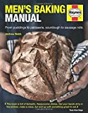 Men's Baking Manual: The Complete Guide to Making and Baking Cakes, Breads, Pastries, Pies and Puddings