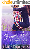 Forever Love on Fireweed Island (Island County Book 4)