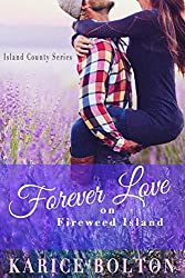 Forever Love on Fireweed Island (Island County Book 4) (English Edition)