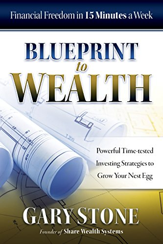 Blueprint to Wealth: Financial Freedom in 15 Minutes a Week (English Edition)