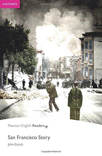 San Francisco Story (Pearson English Graded Readers)