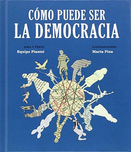 Cómo puede ser la democracia (Libros para M210añana) - 9788494362507