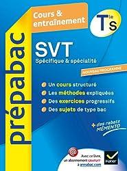 SVT Tle S Spécifique & spécialité - Prépabac Cours & entraînement: Cours, méthodes et exercices - Terminale S