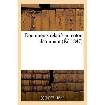 Documents relatifs au coton détonnant