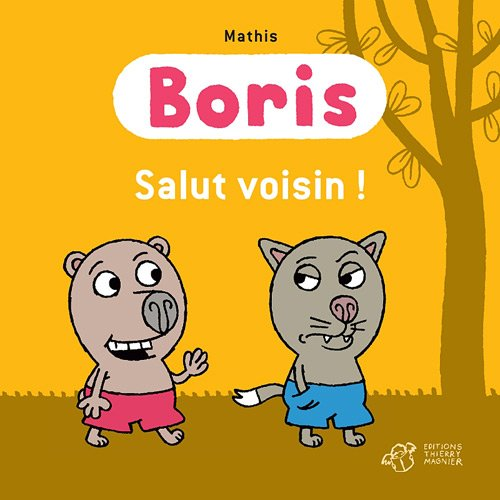 Boris, salut voisin