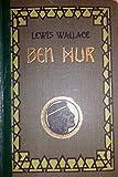Ben Hur - Eine Erzählung aus der Zeit Christi. - zwei Teile in einem gebunden. Nach dem Englischen frei bearbeitet von B.Hammer - Lewis Wallace