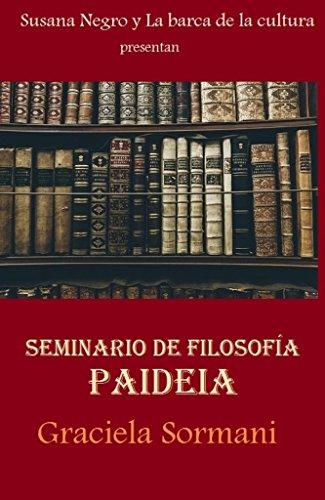 PAIDEIA: SEMINARIO DE FILOSOFÍA por Susana Negro
