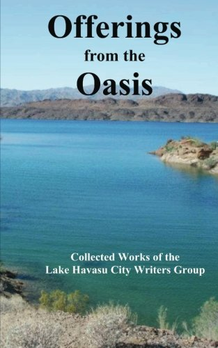 Offerings from the Oasis: Volume 6 Oasis Bailey