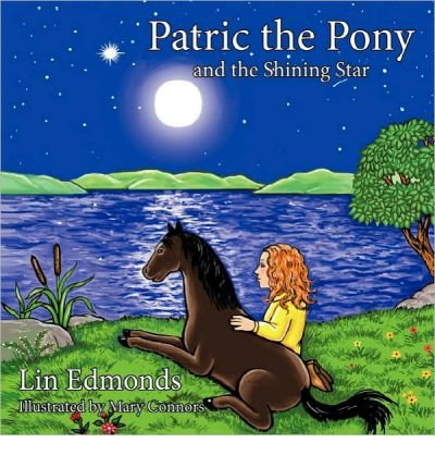 the Shining Star [ PATRIC THE PONY AND THE SHINING STAR ] By Edmonds, Lin ( Author )Oct-30-2010 Paperback (Patric Star)