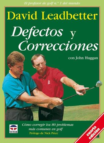 Defectos y Correcciones - 3b: Edicion Rustica por David Leadbetter