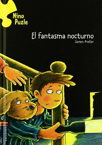 El fantasma nocturno / The Case of the Spooky Sleepover (Nino Puzle / Jigsaw Jones Mystery) por James Preller