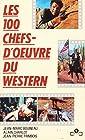 Encyclopédie de poche illustrée du cinéma - Tome 5, Les 100 chefs-d'oeuvre du western
