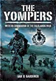 The Yompers: With 45 Commando in the Falklands...