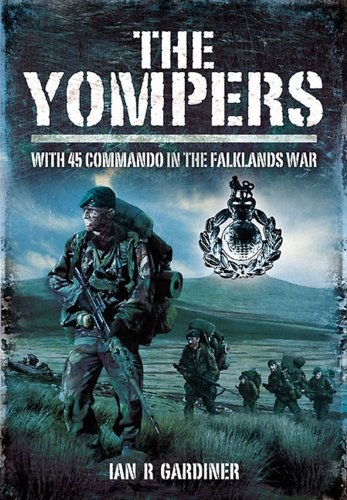The Yompers: With 45 Commando in the Falklands War de [Gardiner, Ian]