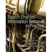 Search Engines: Information Retrieval in Practice (Alternative Etext Formats)