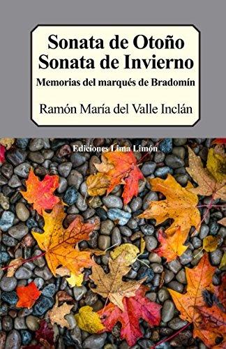 Sonata de otoño, Sonata de Invierno: Memorias del marqués de Bradomín por Ramón María del Valle Inclán