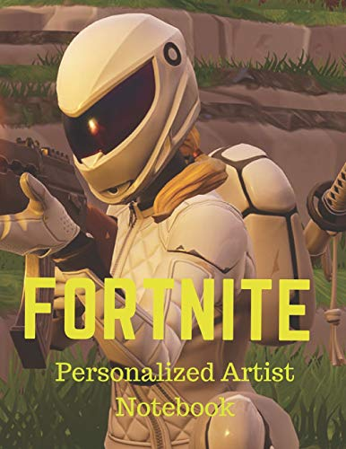 Fortnite. Personalized Artist Notebook: Lined Paper