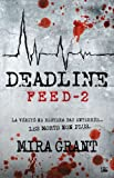 Feed T02 Deadline