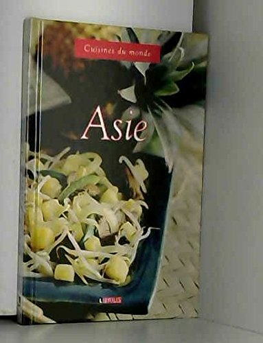 COLLECTION CUISINES DU MONDE / ASIE
