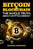 #4: Bitcoin & Blockchain: The Whole Truth about Cryptocurrency