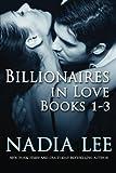 Billionaires in Love Books 1-3 (Vengeful in Love, Reunited in Love, Redemption i