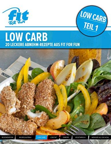 LOW CARB - Teil 1: Leckere Abnehm-Rezepte aus FIT FOR FUN