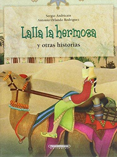 Lalla La Hermosa y Otras Historias por Sergio &. Antonio Orlando Rod Andrica-N