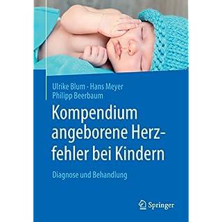 Kompendium angeborene Herzfehler bei Kindern: Diagnose und Behandlung
