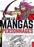 Dessine les Mangas Personnages