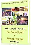 Image de Perfume Facil y Aromaterapia en el Hogar: Como fabricar productos de perfumeria natural y aromaterapia (Nivel inicial-intermedio nº 1)